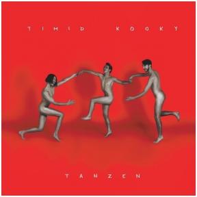 Timid Kooky – Tanzen (CD), 2018